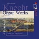 Knecht: Orgelwerke