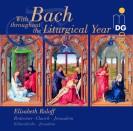 Mit Bach durch das Kirchenjahr