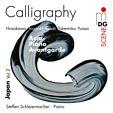 """""""Calligraphy"""" - Japanische Avantgardemusik Vol. 2"""