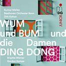 Wum und Bum & die Damen Ding Dong